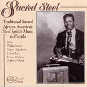 Sacred Steel Guitar /  Various