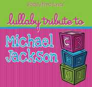Lullaby Tribute to Michael Jackson /  Various
