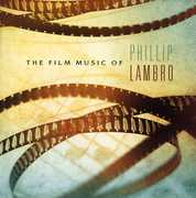 Film Music of Phillip Lambro (Original Soundtrack)