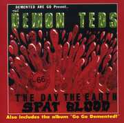 The Day The Earth Spat Blood/ Go Go Demented [2 Albums] [Import]