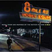 8 Mile (Eminem) (CLN) (Original Soundtrack)