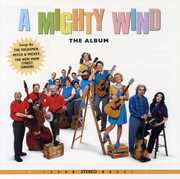 Mighty Wind: The Album (Original Soundtrack)