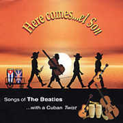 Here Comes El Son : Songs of Beatles with Cuban TW