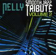 Smooth Jazz Tribute to Nelly /  Various