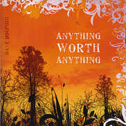 Anything Worth Anything