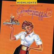 American Graffiti Highlights - 25th Anniversary Ed (Original Soundtrack)