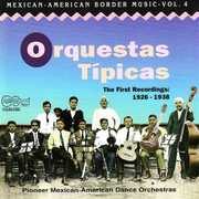 Mexican-American Border 4: Orquestas Tipicas /  Various