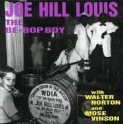 Be Bop Boy W/  Walker Horton & Mose Vinson