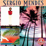 Sergio Mendes/ Magic Lady