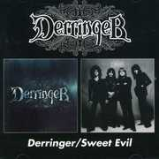 Derringer /  Sweet Evil [Import]