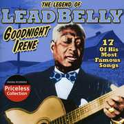 The Legend Of Leadbelly: Goodnight Irene