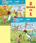 Spring into Summer! & Fall into Winter! (Dr. Seuss, Cat in the Hat)