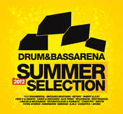 Drum & Bass Arena Summer Selection 2012 /  Various