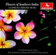Flower of Southern India: Classical Carnatic Music