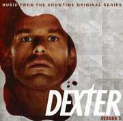 Dexter: Season 5 - Music Showtime Original (Original Soundtrack)