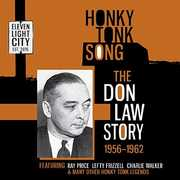 Honky Tonk Song: Don Law Story 1956-62
