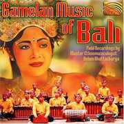 Gamelan Music of Bali /  Various