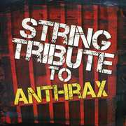 String Tribute to Anthrax /  Various