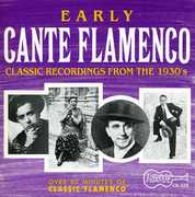 Early Cante Flamenco /  Various