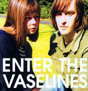Enter The Vaselines [Deluxe Edition]