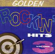 Vol. 3-Golden Rockin' Hits
