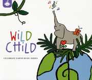 Wild Chid: Celebrate Earth Music Series /  Various