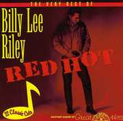 Red Hot-Very Best of Billy Lee Riley