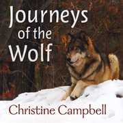 Journeys of the Wolf