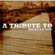 Tribute to Nickelback /  Various