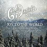 Joy to the World: A Bluegrass Christmas