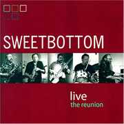 Sweetbottom Live: Reunion