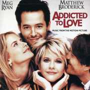 Addicted to Love (Original Soundtrack)