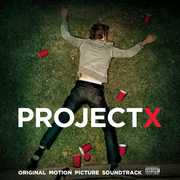 Project X (Original Soundtrack)