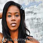 Who Is Kartinya Nicole?