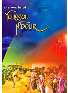 The World Of Youssou N'Dour