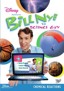 Bill Nye the Science Guy: Chemical Reactions