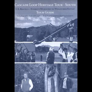 Cascade Loop Heritage Tour: South