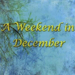 Weekend in December