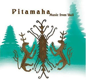 Pitamaha: Music from Bali /  Various