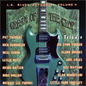 La Blues Authority 5: Cream of the Crop /  Various