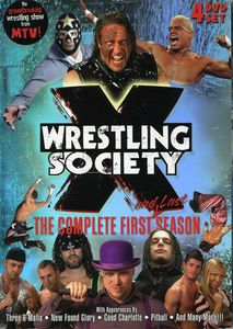 Wrestling Society X: The Complete First (And Last) Season