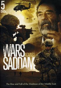 Wars Against Saddam: Rise & Fall of Middle East