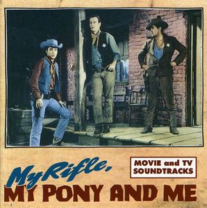 My Rifle My Pony & Me
