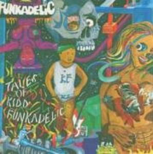 Tales Of Kidd Funkadelic [Remastered]