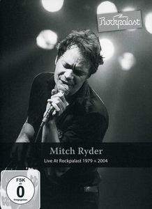 Mitch Ryder: Live at Rockpalast