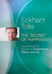 Secret of Happiness: Discovering the Source of