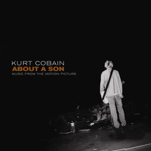 Kurt Cobain About a Son: Music from Motion Picture