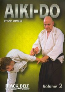 Blackbelt Magazine: Aiki Do, Vol. 2