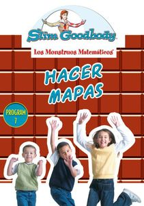 Slim Goodbody Matematicos: Hacer Mapas [Spanish Version]