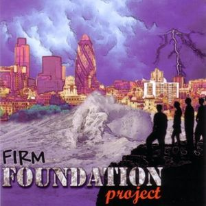 Firm Foundation Project /  Various
